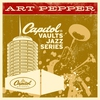 Couverture de l'album The Capitol Vaults Jazz Series: Art Pepper