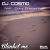 Cover of the album Blanket Me (feat. Cory Friesenhan) - EP