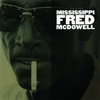 Cover of the album Mississippi Fred McDowell