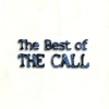 Cover of the album The Best of The Call