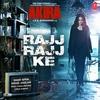 """Couverture du titre Rajj Rajj Ke (From """"Akira"""") - Single"""