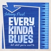 Couverture de l'album Every Kinda' Blues