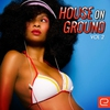 Cover of the album House On Ground, Vol. 2