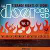 Cover of the album Strange Nights of Stone: The Bright Midnight Archives Concerts, Vol. II (Live)