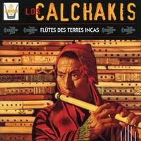 Cover of the track Los Calchakis, Vol. 1 : Flûtes des Terres Incas