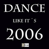 Couverture de l'album Dance Like It's 2006