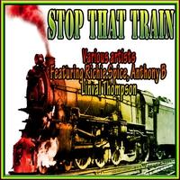 Couverture du titre Stop That Train