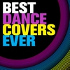 Cover of the album Best Dance Covers Ever