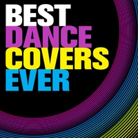 Cover of the track Best Dance Covers Ever