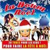 Couverture de l'album La boum de Noël (20 tubes pour les kids ! Pour faire la fête à Noël)