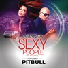 Couverture de l'album Sexy People (The Fiat Song) [feat. Pitbull] - Single