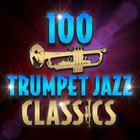 Cover of the track 100 Trumpet Jazz Classics