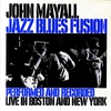 Couverture de l'album Jazz Blues Fusion (Performed and Recorded Live in Boston and New York)