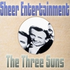Cover of the album Sheer Entertainment the Three Suns