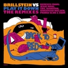 Couverture de l'album Brillstein vs. Play It Down: The Remixes