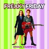 Couverture de l'album Freaky Friday: Original Soundtrack