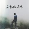 Cover of the album Se Trata de Ti