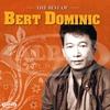 Cover of the album The Best of Bert Dominic