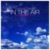 Cover of the album In the Air (Remixes) [feat. Rudy]