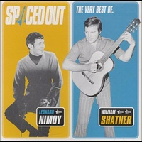 Cover of the track Spaced Out: The Very Best of Leonard Nimoy & William Shatner