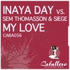 Cover of the album My Love (Remixes) [Inaya Day vs. Sem Thomasson & Siege]