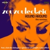 Cover of the track Round Around (Club des Belugas Remix)