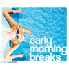 Cover of the album Early Morning Breaks, Vol. 2