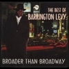 Cover of the album The Best of Barrington Levy - Broader Than Broadway