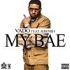 Couverture de l'album My Bae (feat. Jeremih) - Single