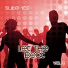 Cover of the album Suite 102: Let the Beat, Vol. 2