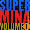 Couverture de l'album Super Mina, volume uno