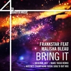 Cover of the album Bring It (feat. Malisha Bleau) - Single