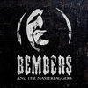 Couverture de l'album Bembers and the Masserfaggers - Single