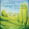 Couverture de l'album Playing In the Fields - The Concert Playlist (Live)