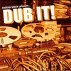 Cover of the album Dub It!