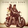 Couverture de l'album Come Back Down - Single