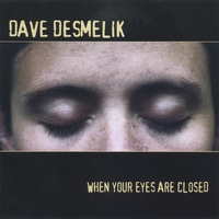 Cover of the track When Your Eyes Are Closed