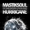 Cover of the album Hurricane (feat. David Anthony & Taylor Jones) - Single