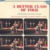 Couverture de l'album A Better Class of Folk