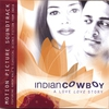 Couverture de l'album Indian Cowboy (Motion Picture Soundtrack Featuring Karsh Kale)
