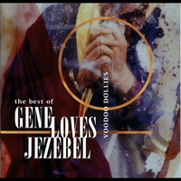Cover of the track Voodoo Dollies: The Best of Gene Loves Jezebel