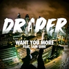 Couverture du titre Want You More (feat. Sam Sure)
