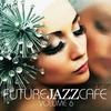 Couverture de l'album Future Jazz Cafe Vol.6