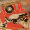 Couverture de l'album I Know You Got Soul (Only Classics Bangers for Your Ass Diggers!!)