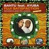 Couverture de l'album Fuji Satisfaction (feat. Ayuba)