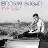 Couverture de l'album Brown Sugar - Single