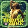 Couverture de l'album Tropik 'n' Zouk (Vol. 1)