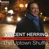 Couverture de l'album The Uptown Shuffle (feat. Cyrus Chestnut, Brandi Disterheft & Joe Farnsworth)
