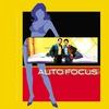 Cover of the album Auto Focus (Original Motion Picture Soundtrack)