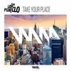 Couverture du titre Take Your Place (Radio Edit)